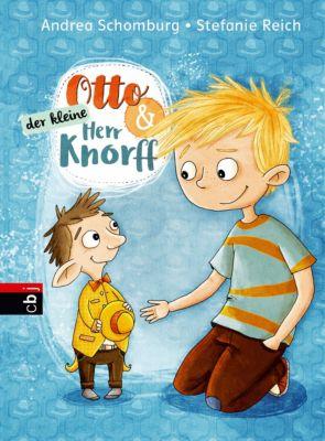 Otto und der kleine Herr Knorff, Andrea Schomburg
