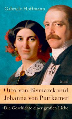 Otto von Bismarck und Johanna von Puttkamer, Gabriele Hoffmann