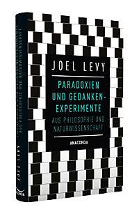 Paradoxien und Gedankenexperimente aus Philosophie und Naturwissenschaft - Produktdetailbild 1