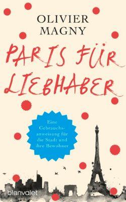Paris für Liebhaber, Olivier Magny
