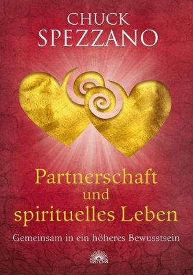 Partnerschaft und spirituelles Leben, Chuck Spezzano