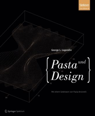Pasta und Design, George L. Legendre