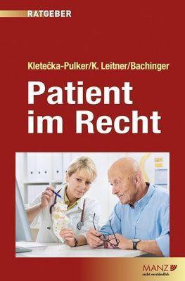 Patient im Recht (f. Österreich), Maria Kletecka-Pulker, Katharina Leitner, Gerald Bachinger