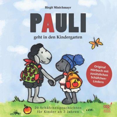 Pauli geht in den Kindergarten, 1 Audio-CD, Birgit Minichmayr
