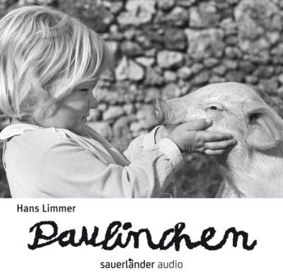 Paulinchen, 1 Audio-CD, Hans Limmer