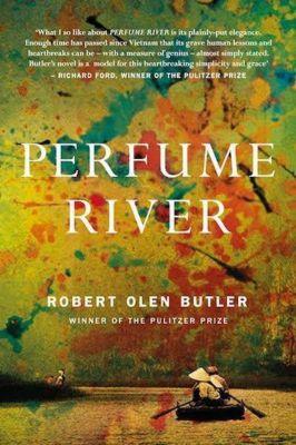 Perfume River, Robert O. Butler