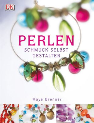 Perlen, Maya Brenner