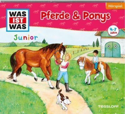 Pferde & Ponys, 1 Audio-CD, Was Ist Was Junior