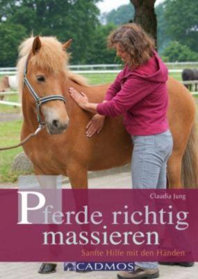 Pferde richtig massieren, Claudia Jung
