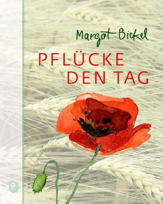 Pflücke den Tag, Margot Bickel