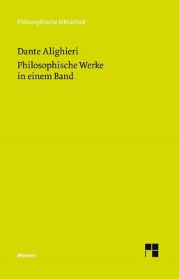 Philosophische Werke in einem Band, Dante Alighieri