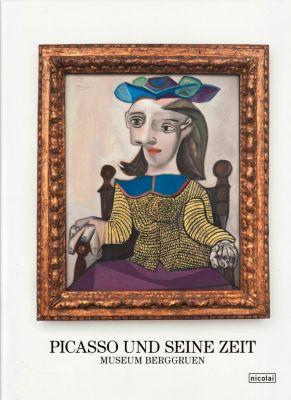 Picasso und seine Zeit, Museum Berggruen, Pablo Picasso
