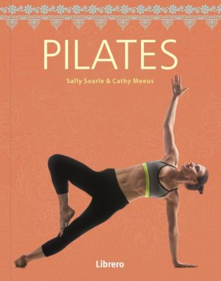 Pilates, Sally Searle, Cathy Meeus