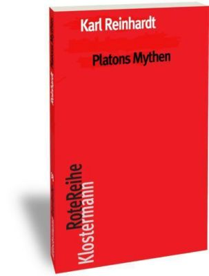 Platons Mythen, Karl Reinhardt