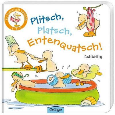 Plitsch, platsch, Entenquatsch!, David Melling