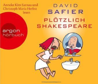 Plötzlich Shakespeare, 4 Audio-CDs, David Safier