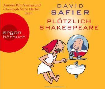 Plötzlich Shakespeare, 4 Audio-CDs, David Safier