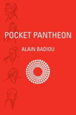 Pocket Pantheon, Alain Badiou