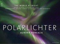 Polarlichter 2018, Babak Tafreshi