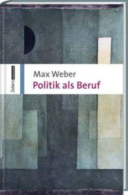 Politik als Beruf, Max Weber