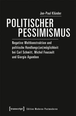 Politischer Pessimismus, Jan-Paul Klünder