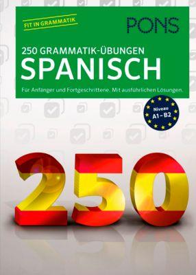 PONS 250 Grammatik-Übungen Spanisch, Margarita Görrissen