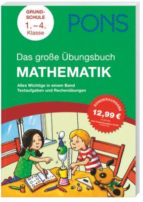 PONS - Das grosse Übungsbuch Mathematik, Eva Christian, Katja Speicher