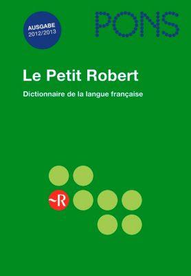 PONS Le Petit Robert 2012/2013, Paul Robert