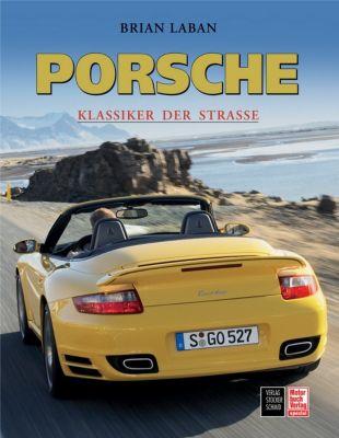 Porsche, Klassiker der Straße, Brian Laban