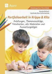 Portfolioarbeit in Krippe und Kita, m. CD-ROM, Karola Bicherl, Gerlinde Ries-Schemainda