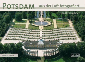 Potsdam aus der Luft fotografiert, Dirk Laubner