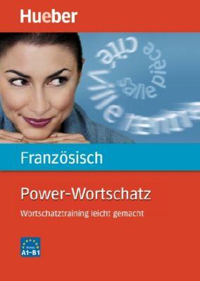 Power-Wortschatz Französisch, Nicole Laudut, Reiner Hanke