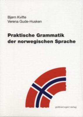 Praktische Grammatik der norwegischen Sprache, Bjoern Kvifte