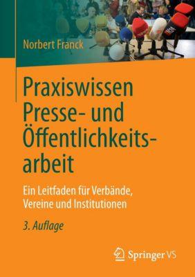 Praxiswissen Presse- und Öffentlichkeitsarbeit, Norbert Franck
