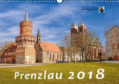 Prenzlau 2018 (Wandkalender 2018 DIN A3 quer), Thomas Schulze
