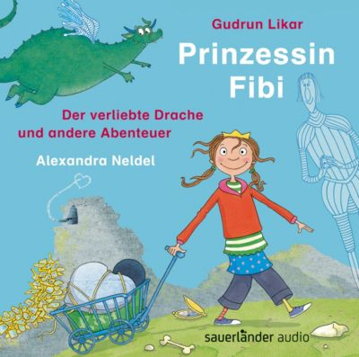 Prinzessin Fibi, 1 Audio-CD, Gudrun Likar