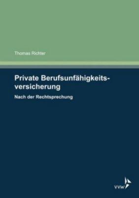 Private Berufsunfähigkeitsversicherung, Thomas Richter