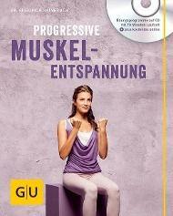 Progressive Muskelentspannung, m. Audio-CD, Friedrich Hainbuch