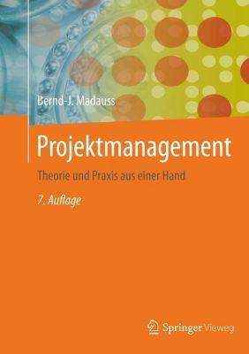 Projektmanagement, Bernd-J. Madauss