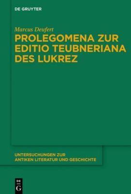Prolegomena zur Editio Teubneriana des Lukrez, Marcus Deufert