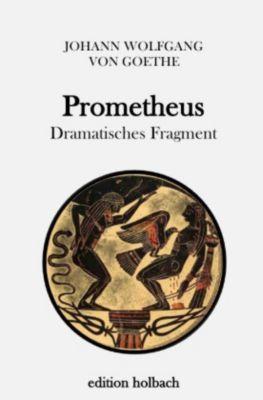 Prometheus, Johann Wolfgang von Goethe