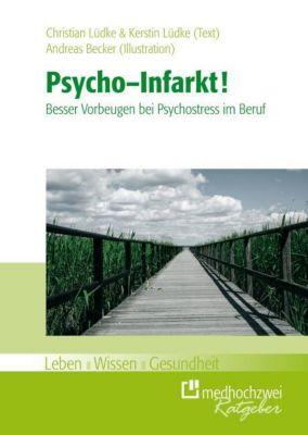 Psycho-Infarkt!, Christian Lüdke, Kerstin Lüdke