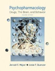 Psychopharmacology, Jerrold S. Meyer, Linda F. Quenzer
