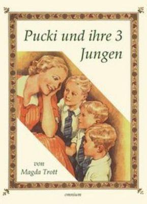 Pucki und ihre 3 Jungen, Magda Trott
