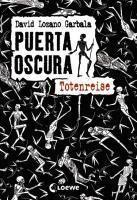 Puerta Oscura - Totenreise, David Lozano Garbala