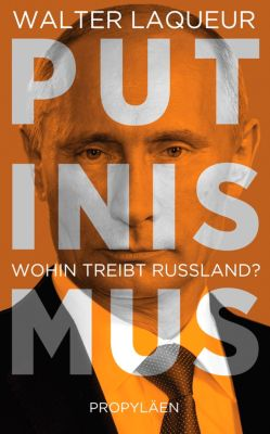 Putinismus, Walter Laqueur