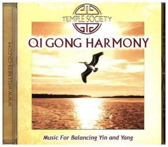 Qi Gong Harmony-Music For Balancing Yin And Yang, Temple Society