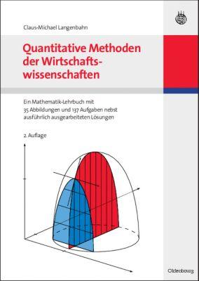 Quantitative Methoden der Wirtschaftswissenschaften, Claus-Michael Langenbahn
