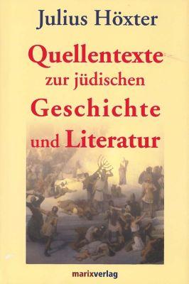 Quellentexte zur jüdischen Geschichte und Literatur, Julius Höxter