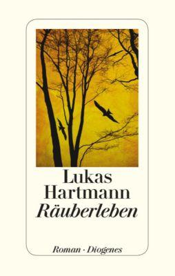 Räuberleben, Lukas Hartmann